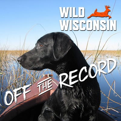Wild Wisconsin: Off the Record Podcast - Photo credit: DNR