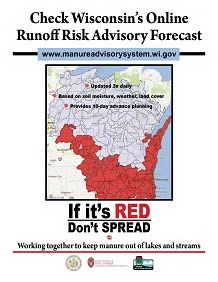 Wisconsin's Online Runoff Risk Advisory Forecast — 10–day advance planning! Print a poster and spread the word!