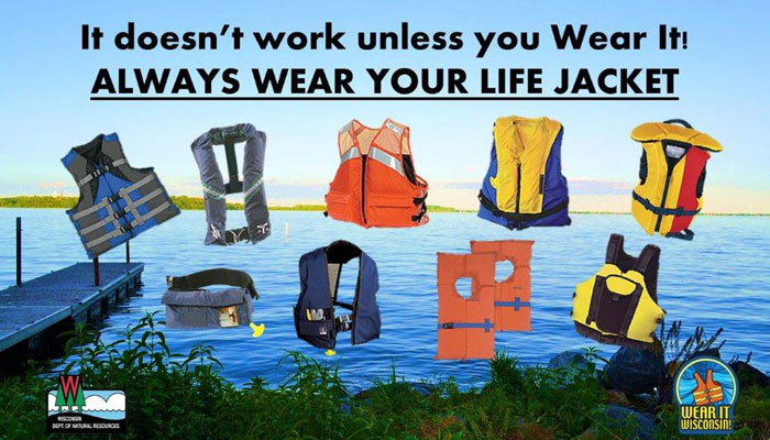 Always wear your life jacket