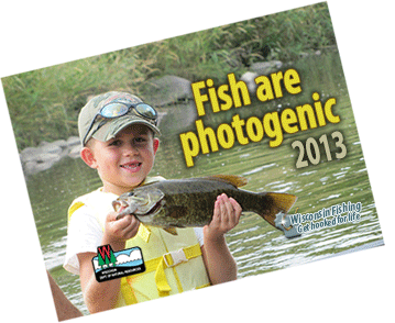Fish are photogenic calendar 2013 wisconsin dnr for Wisconsin dnr fishing license online