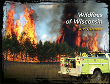The Wisconsin Division of Forestry 2015 wildfires calendar
